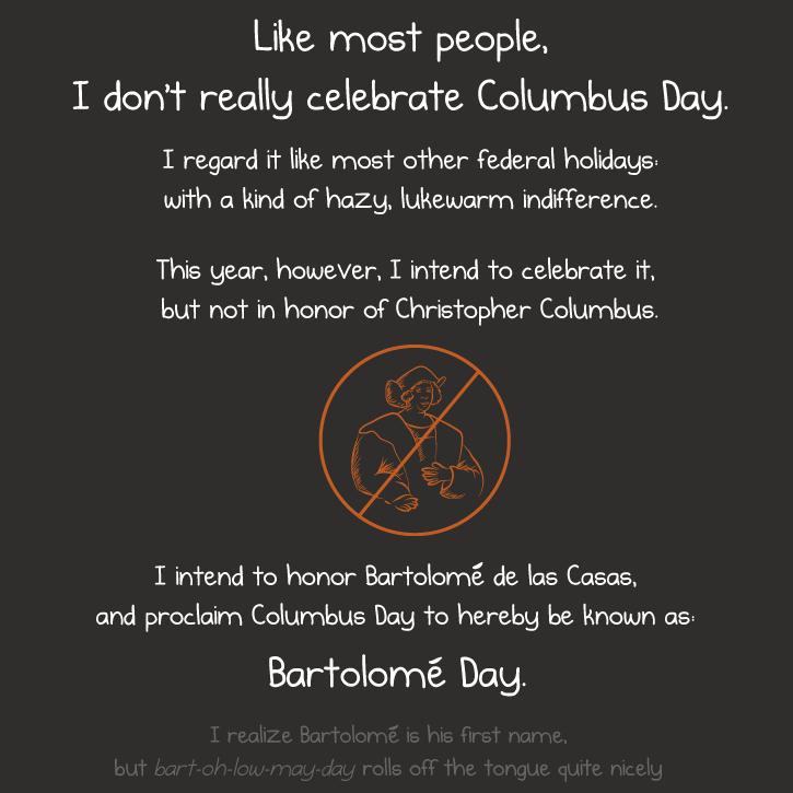 Celebrate Bartolomé Day!